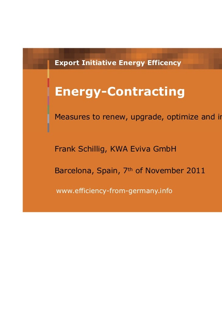 Energy Contracting - a sustainable way to finance energy projects