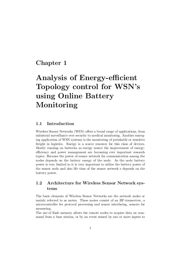 Chapter 1Analysis of Energy-efficientTopology control for WSN'susing Online BatteryMonitoring1.1    IntroductionWireless Sen...