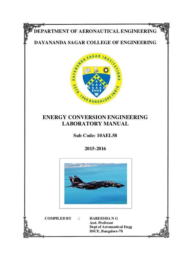 DEPARTMENT OF AERONAUTICAL ENGINEERING DAYANANDA SAGAR COLLEGE OF ENGINEERING ENERGY CONVERSION ENGINEERING LABORATORY MAN...