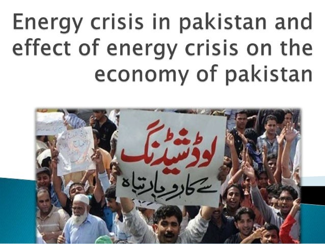 power crisis in pakistan essay Outline of essay energy crisis in pakistan if you need to pick the topic, be focused and specific outline of essay energy crisis in pakistan.