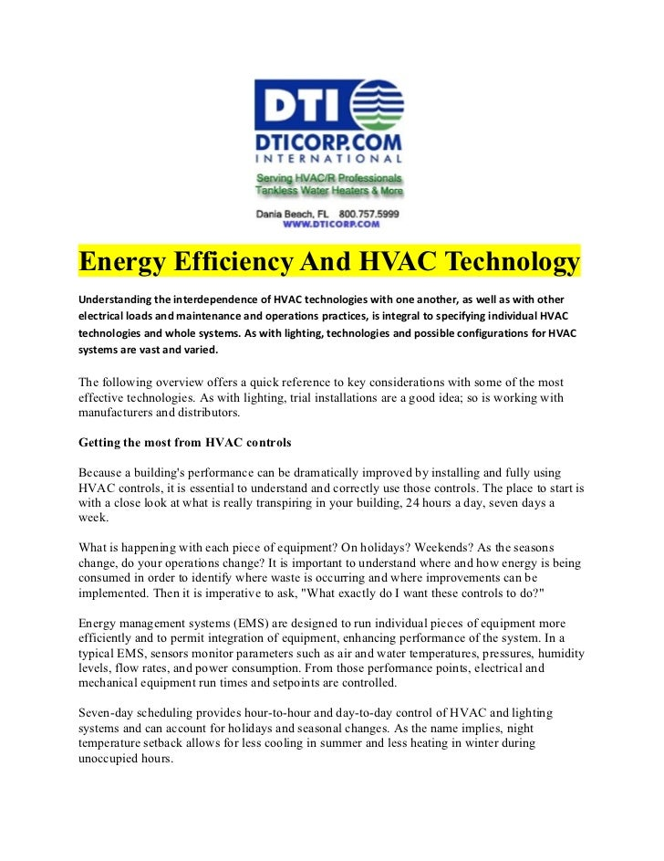 Energy Efficiency And HVAC TechnologyUnderstanding the interdependence of HVAC technologies with one another, as well as w...
