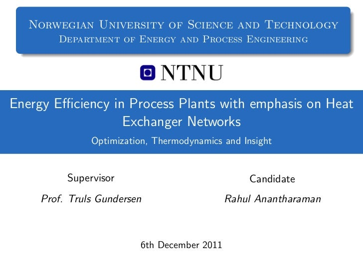 Norwegian University of Science and Technology       Department of Energy and Process EngineeringEnergy Efficiency in Proces...
