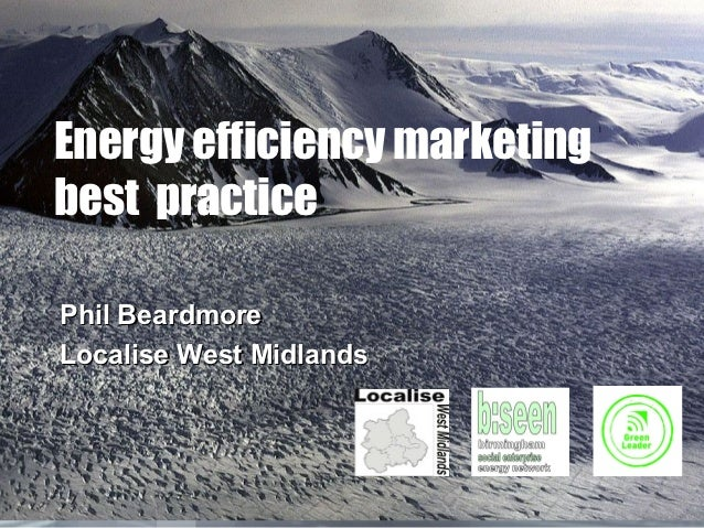 Energy efficiency marketing best practice July 2012 for E-ON conference