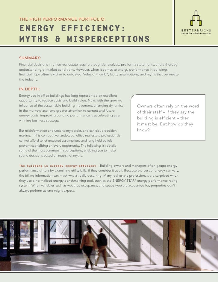 THE HIGH PERFORMANCE PORTFOLIO:  ENERGY EFFICIENCY: MYTHS & MISPERCEPTIONS SUMMARY: Financial decisions in office real esta...