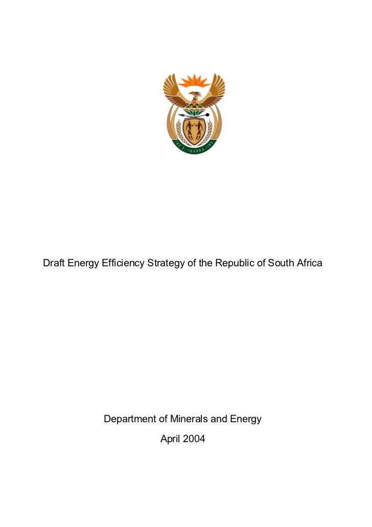 Draft Energy Efficiency Strategy of the Republic of South Africa             Department of Minerals and Energy            ...