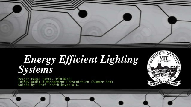 Energy Efficient Lightning Systems- India