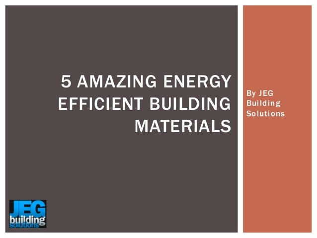 5 amazing energy efficient building materials for Energy efficient roofing material