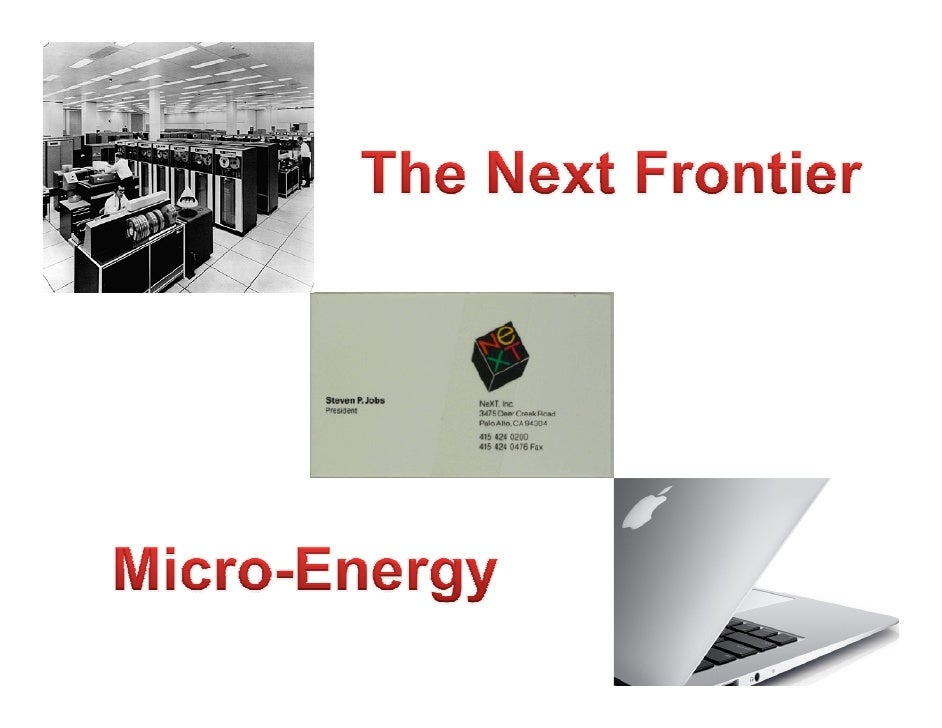 Micro-Energy: The Next Frontier