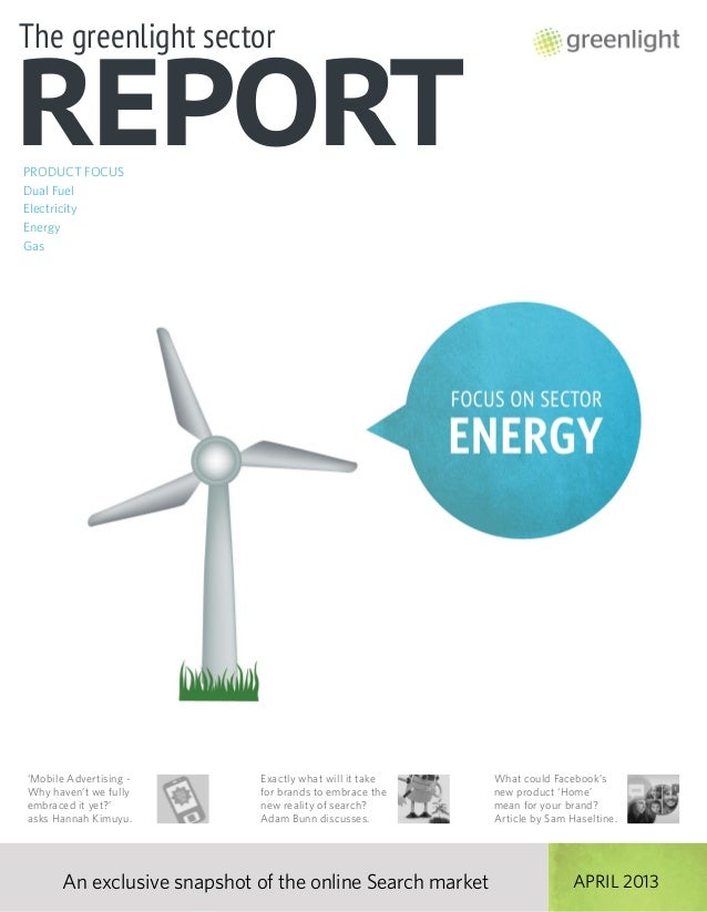 Greenlight's Energy Sector Report, April 2013, Issue 1