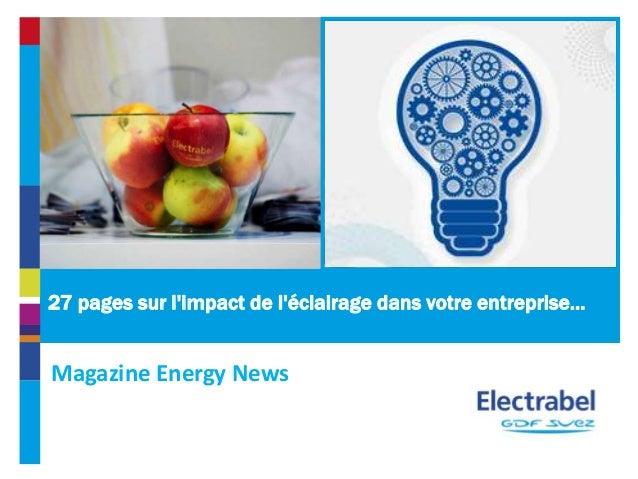 27 pages sur l'impact de l'éclairage dans votre entreprise… Magazine Energy News