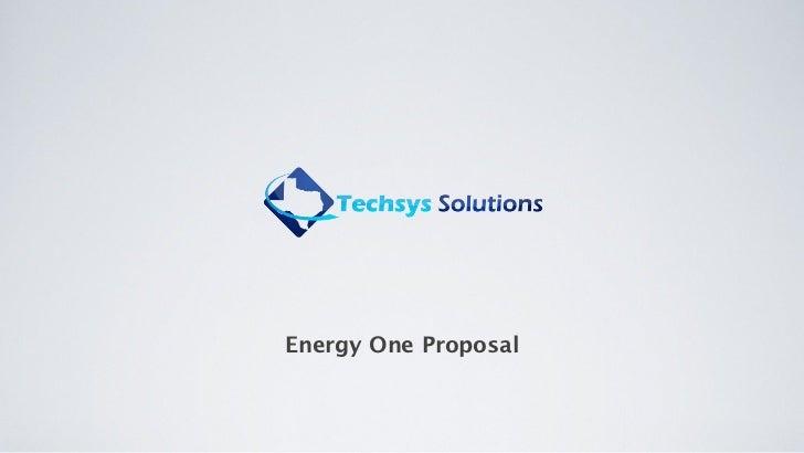 Energy One Proposal