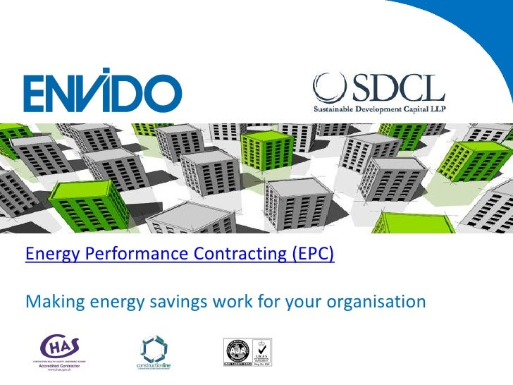Energy Performance Contracting (EPC)Making energy savings work for your organisation