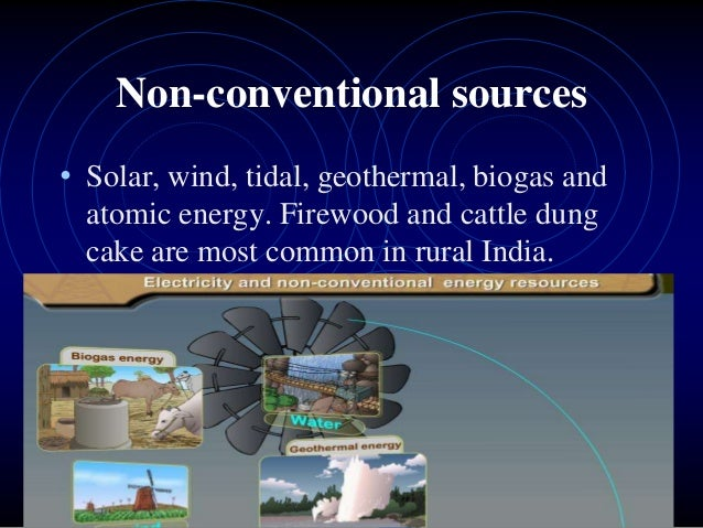 vehicles on non conventional sources essay Non-conventional energy sources are sources that are continuously replenished by natural processes in this paper, we have presented the system consist of active sources such as, solar panel, wind turbine, piezoelectric plate and battery storage.