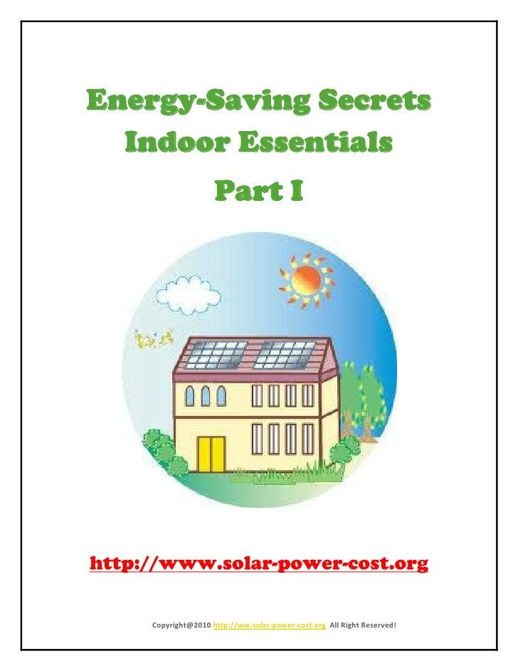 Energy Saving Secret - Indoor Essential Part I