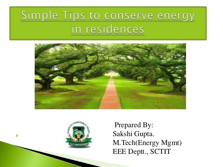 Simple Tips to conserve energy in residences (SCT Institute of Technology)