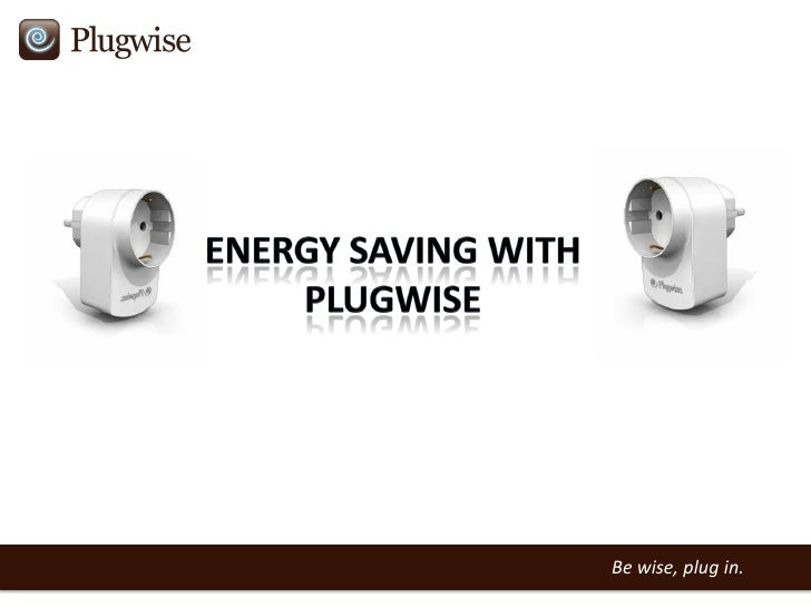 Energy Saving With Plugwise