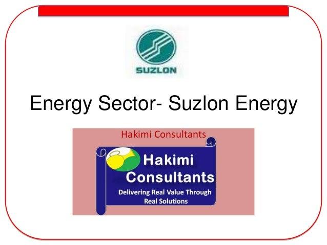 Energy Sector- Suzlon Energy Hakimi Consultants
