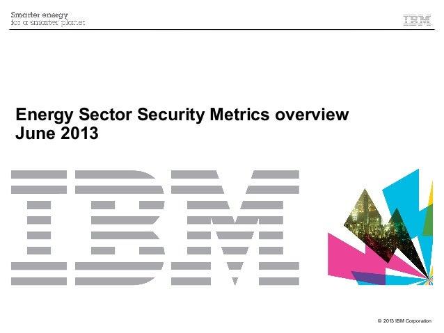 Energy Sector Security Metrics - June 2013