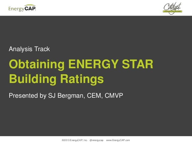 Obtaining ENERGY STAR Building Ratings in EnergyCAP