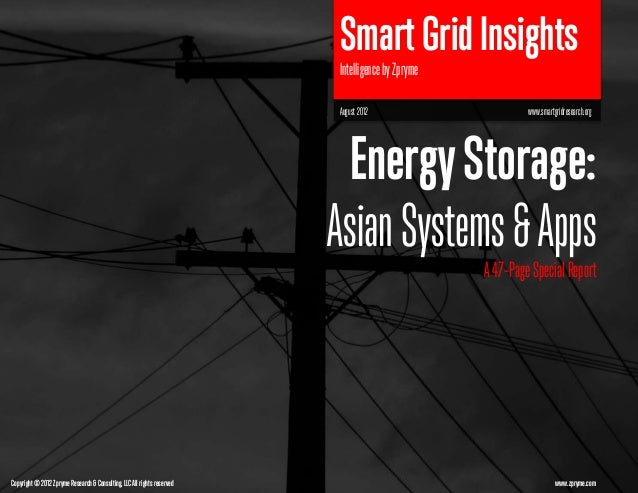 [Smart Grid Market Research] Energy Storage: Asian Systems & Apps- Zpryme Smart Grid Insights