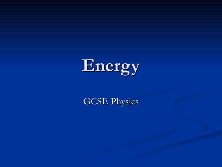 Energy GCSE Physics