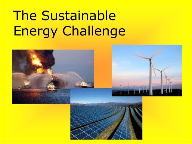 The Sustainable Energy Challenge