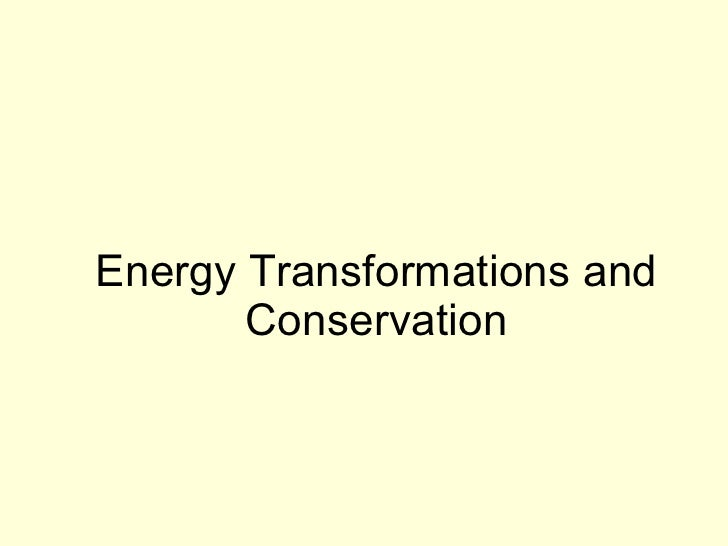 Energy transformations and conservation