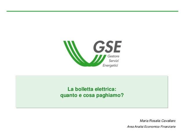 La bolletta elettrica: quanto e cosa paghiamo? Sustainable Enegy Week GSE