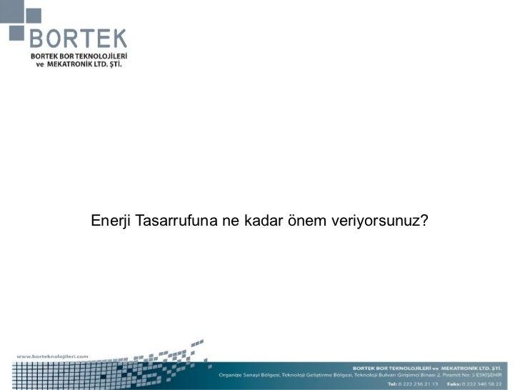 Enerji Tasarrufuna ne kadar önem veriyorsunuz?