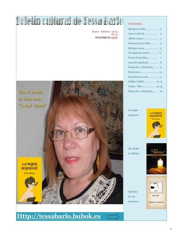 CONTENIDO  Enero– Febrero– 2014 Nº 19 SUSCRIBITE AQUI  Sinopsis novela……………… 2 Acoso Laboral……………….. 2 Albert Camus…………………...