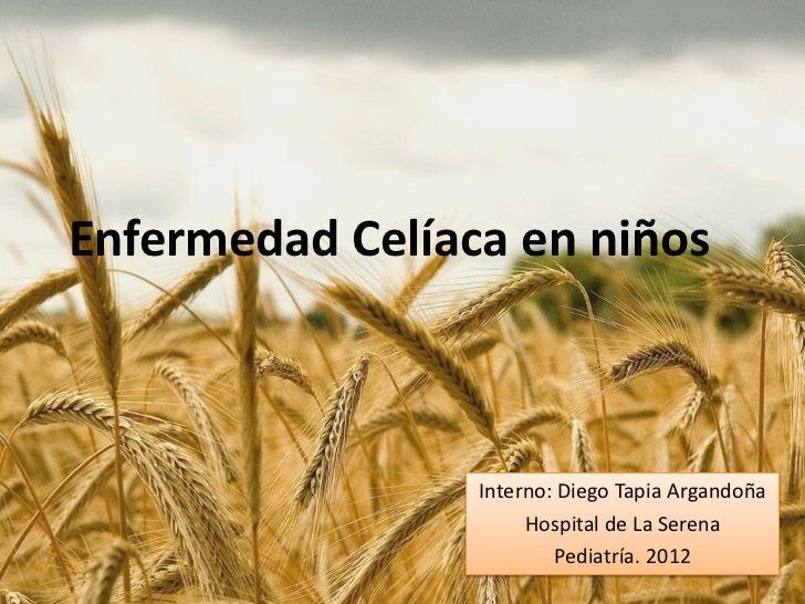 Enfermedad Celíaca en Pediatría