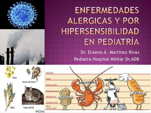 Dr. Erasmo A. Martínez Rivas Pediatra Hospital Militar Dr.ADB