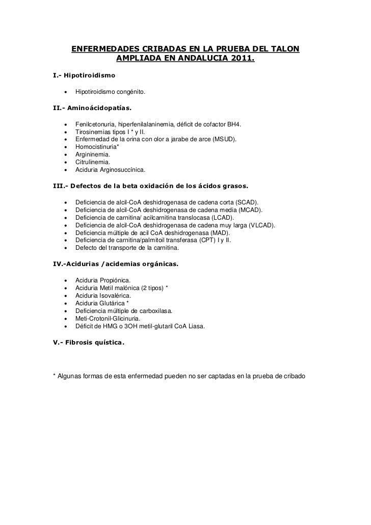 ENFERMEDADES CRIBADAS EN LA PRUEBA DEL TALON               AMPLIADA EN ANDALUCIA 2011.I.- Hipotiroidismo      Hipotiroidi...