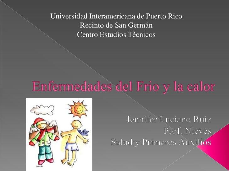 Universidad Interamericana de Puerto Rico         Recinto de San Germán        Centro Estudios Técnicos
