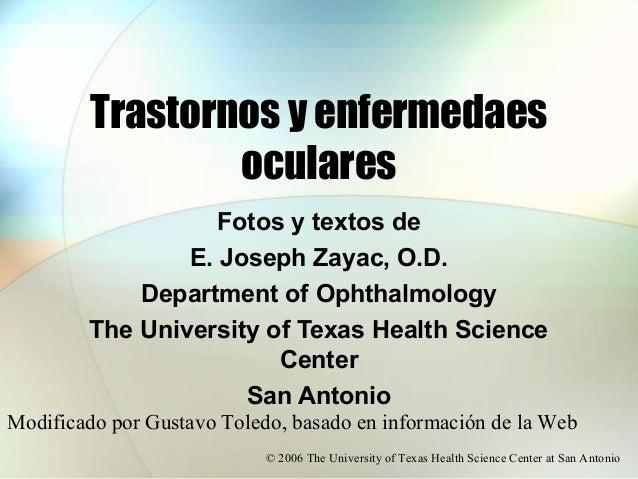 Trastornos y enfermedaes                 oculares                   Fotos y textos de                E. Joseph Zayac, O.D....