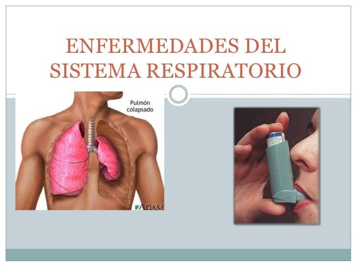 Enfermedades del sistema respiratorio