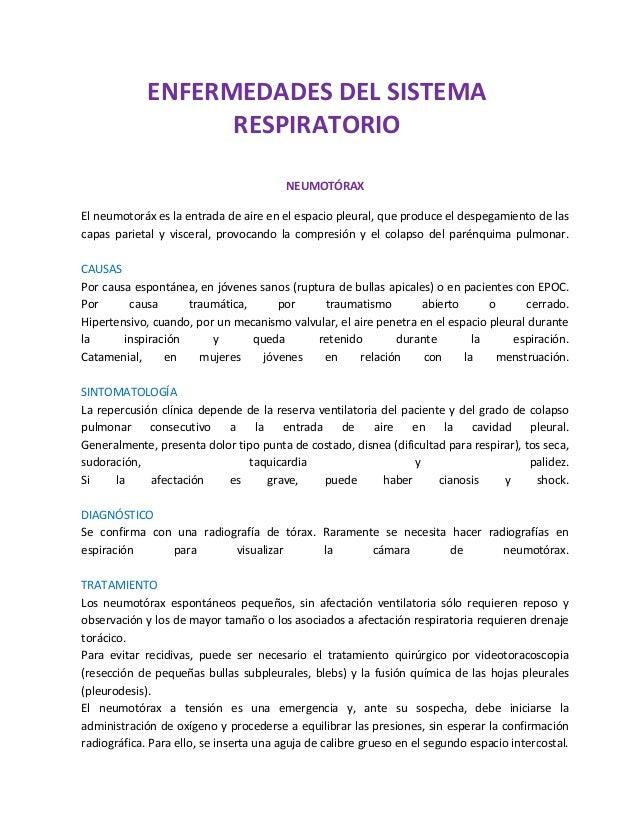 NEUMOTÓRAX El neumotoráx es la entrada de aire en el espacio pleural, que produce el despegamiento de las capas parietal y...