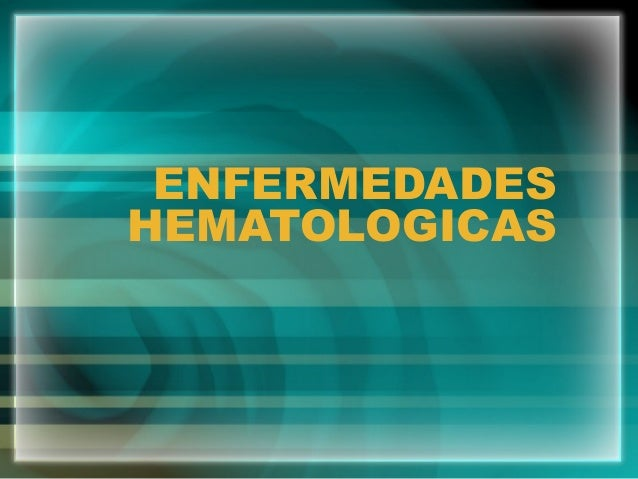 ENFERMEDADESHEMATOLOGICAS