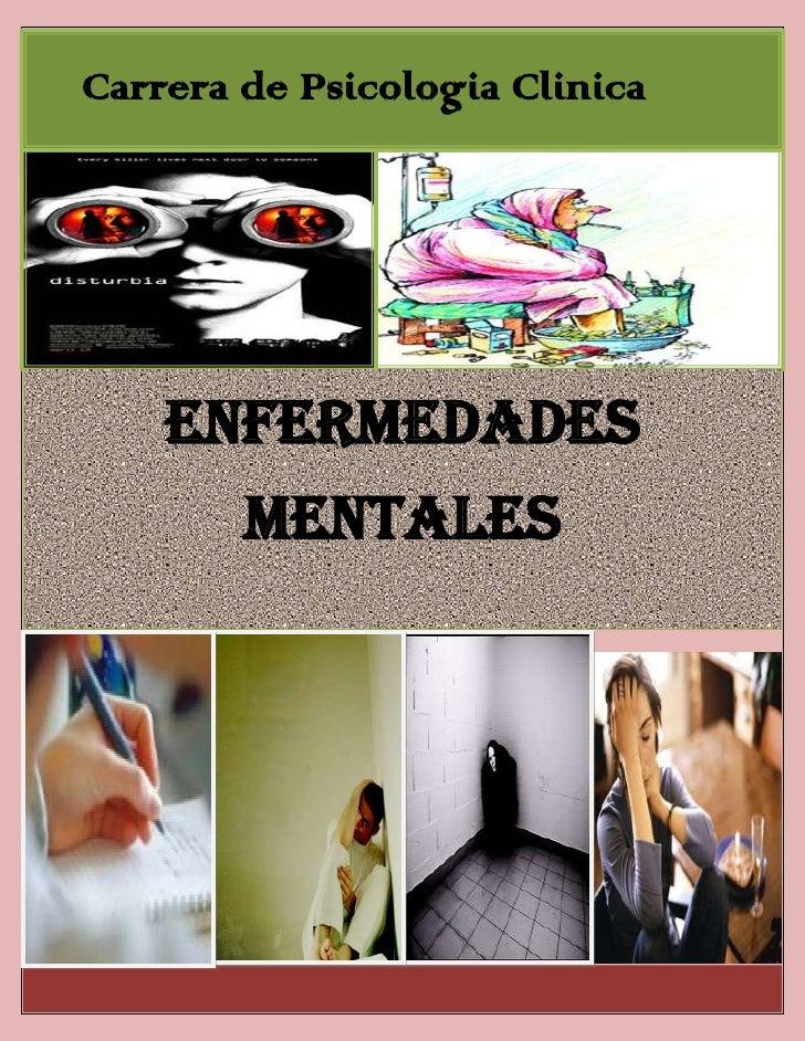 Carrera de Psicologia Clinica    Enfermedades        Mentales