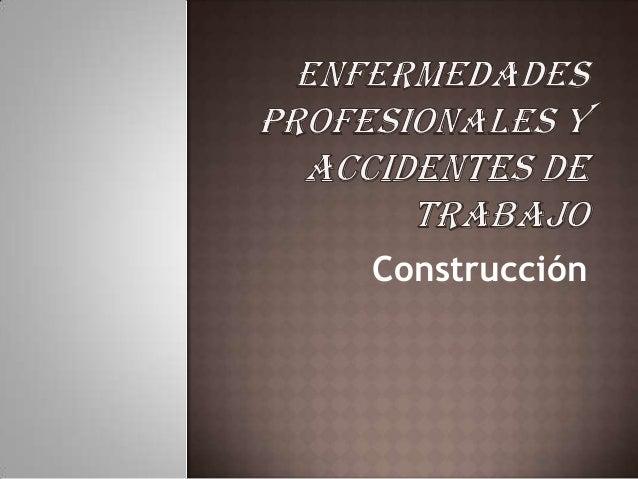 Enfermedades profesionales y accidentes de trabajo