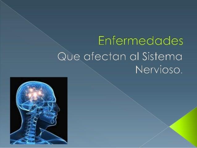 Enfermedades sist nervioso