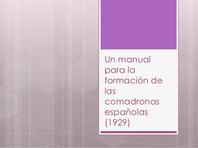 Un manual para la formación de las comadronas españolas (1929)