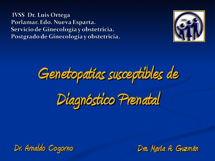 Enfermeria genetopatías susceptibles de diagnóstico prenatal