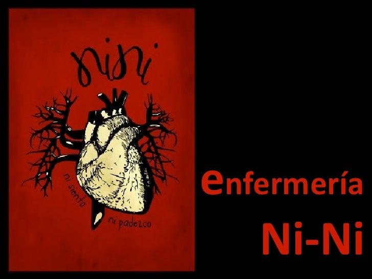 enfermería    Ni-‐Ni