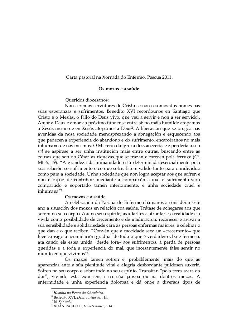 Carta pastoral na Xornada do Enfermo. Pascua 2011.                                  Os mozos e a saúde              Querid...