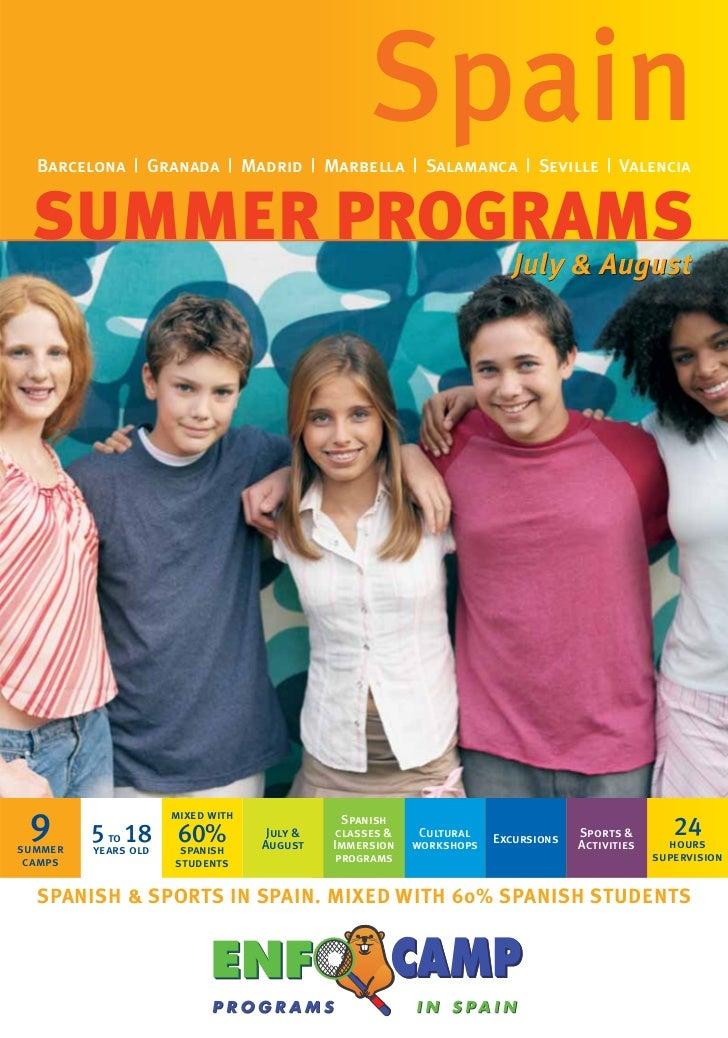 Spain  Barcelona | Granada | Madrid | Marbella | Salamanca | Seville | Valencia  SUMMER PROGRAMS                          ...