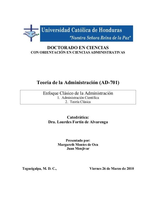 DOCTORADO EN CIENCIAS CON ORIENTACIÓN EN CIENCIAS ADMINISTRATIVAS Teoría de la Administración (AD-701) Enfoque Clásico de ...
