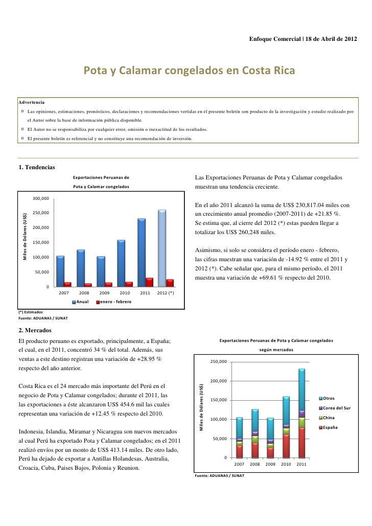 Enfoque Comercial | 18 de Abril de 2012                                                      Pota y Calamar congelados en ...