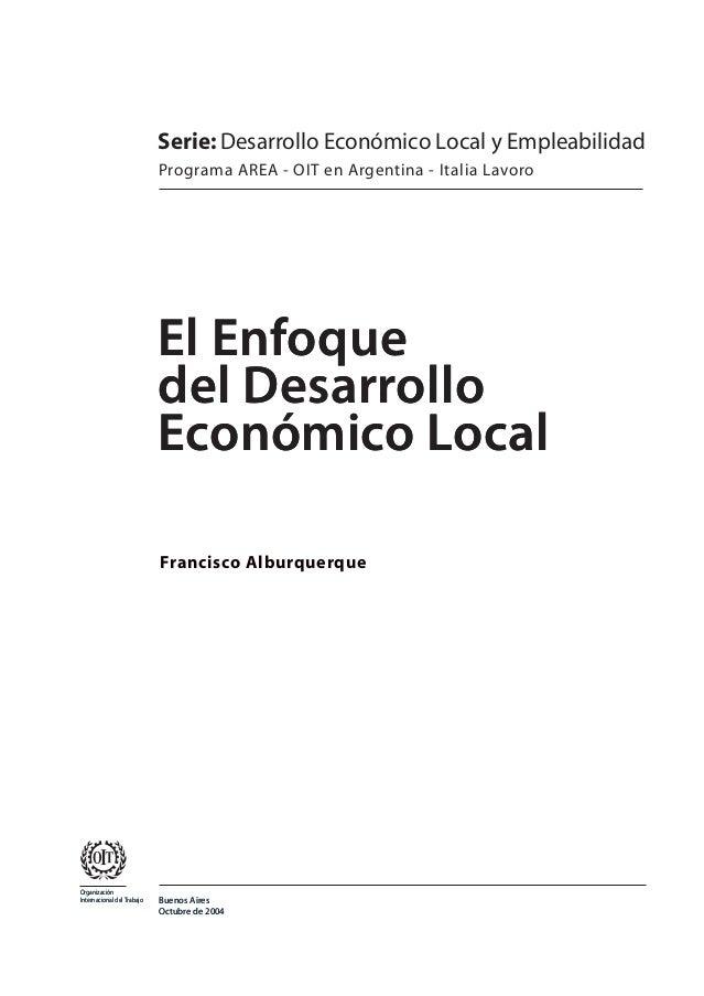 Serie: Desarrollo Económico Local y Empleabilidad                            Programa AREA - OIT en Argentina - Italia Lav...