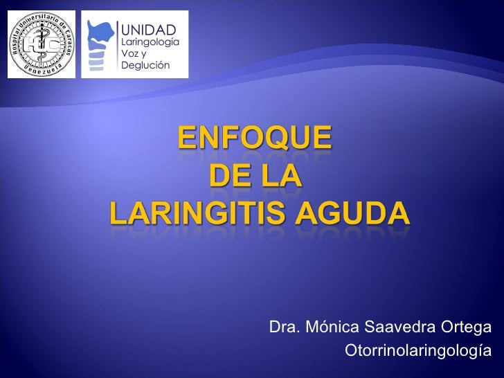 Enfoque Laringitis Aguda 2011